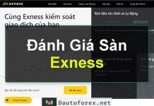 Exness Review Đánh giá sàn Exness mới nhất