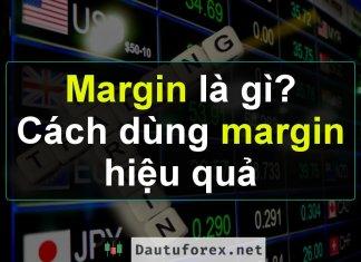 Margin là gì? Hướng dẫn cách dùng margin giao dịch ký quỹ an toàn
