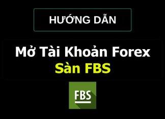 huong-dan-dang-ky-mo-tai-khoan-fbs-moi-nhat-chi-tiet-nhat
